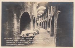 7600) POZZUOLI - Anfiteatro - Veduta Di Una Delle Garllerie Sotto L` Arena - VERY OLD ! - Pozzuoli