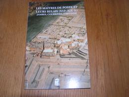 LES MAÎTRES DE POSTE ET LEURS RELAIS Jambes Courrière Emptinne Régionalisme Namur Postillons Vivier L'Agneau Messagers - Bélgica