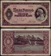 UNGARN - HUNGARY 100 Pengö Banknote VG/F (4/5)  24149 - Hongarije