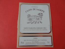 Etiquette Neuve Chateau Clos De Sarpe 2004 Saint Emilion Grand Cru - Bordeaux
