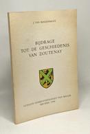 Bijdrage Tot De Geschiedenis Van Zoutenay - Historia