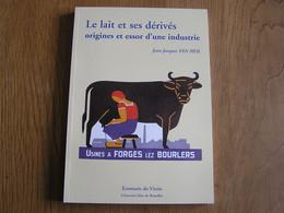 LE LAIT ET SES DERIVES Régionalisme Industrie Agriculture Seloignes Forges Ecrémeuse Mélotte Vache Laitière Beurre Usine - Bélgica
