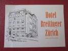 HOTEL MOTEL PENSION GASTHOF BREITINGER ZURICH SWISS SWITZERLAND SCHWEITZ STICKER DECAL LUGGAGE LABEL ETIQUETTE AUFKLEBER - Etiquettes D'hotels