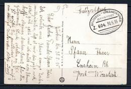 Feldpostkarte Met Treinpoststempel ZUG 604 - BRUSSEL - VALENCIENNES - 30.5.15 - Army: German