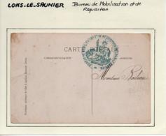JURA  :  Bureau De Mobilisation Et De Réquisition à  LONS-LE-SAUNIER - 1. Weltkrieg 1914-1918