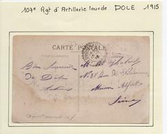 JURA  : 107e Régiment D'Artillerie Lourde  à  DOLE En 1915 - 1. Weltkrieg 1914-1918