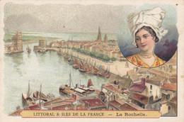 (27)    Chromo (10x7 Cms) Littoral Et Iles De La France -   LA ROCHELLE - Non Classificati