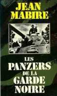 Guerre 39-45 Les Panzers De La Garde Noire Par Mabire (ISBN 2266009494) - Guerra 1939-45