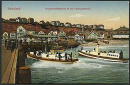 HELGOLAND 1913, LITHO-PK: LANDUNG DER KRIEGSINASSEN SELTENER STPL-KGS HELGOLAND - Helgoland