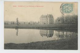 ROMILLY SUR SEINE - Le Château De Barbenthal - Romilly-sur-Seine