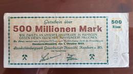 Deutschland / Germany Notgeld 500 Millionen Mark 1923 Hamborn Neumühl Steinkohlebergwerk - [11] Emissions Locales