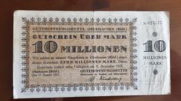 Deutschland / Germany Notgeld 10 Millionen Mark 1923 Gutehoffnungshütte Oberhausen - [11] Emissions Locales