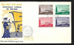 Vietnam  FDC   15 10 1965 Enseignement Supérieur Du Vietnam - Vietnam
