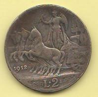 Italia Regno 2 Lire 1912 Re Vittorio Em: III° Silver Coin - 1900-1946 : Vittorio Emanuele III & Umberto II
