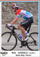 Bob Jungels  .Cyclisme 2017 - 1 Cards Aux Choix Format Carte Postal  (1) - Unclassified
