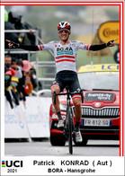 Patrick  Konrad  .Cyclisme 2021 - 1 Cards Aux Choix Format Carte Postal  (1) - Unclassified