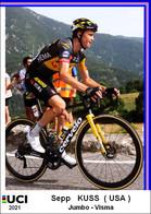 Sepp  Kuss  .Cyclisme 2021 - 1 Cards Aux Choix Format Carte Postal  (2) - Unclassified