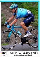 Alexey  Lutsenko  .Cyclisme 2021 - 1 Cards Aux Choix Format Carte Postal  (1) - Unclassified