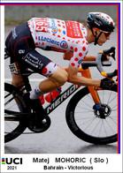 Matej  Mohoric  .Cyclisme 2021 - 1 Cards Aux Choix Format Carte Postal  (3) - Unclassified