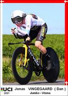 Jonas   Vingegaard   .Cyclisme 2021 - 1 Cards Aux Choix Format Carte Postal  (2) - Unclassified