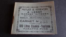 CARNET POUR 100 LITRES ESSENCE - TOURISME A . LEROY GARAGE CITROEN SAINT AIGNAN LOIR ET CHER - Advertising