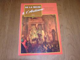 DE LA MEUSE A L ARDENNE N° 21 Régionalisme Rochefort Sorcellerie Sorcière Sabbath Wallonie Pierre Napoléon Bonaparte - Bélgica