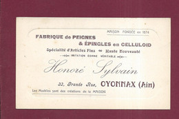 230721A - 01 OYONNAX - CARTE DE VISITE Fabrique De Peignes épingles Celluloïd HONORE SYLVAIN 33 Grande Rue - Oyonnax