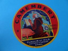 Etiquette De Camembert Claulin Et Fils Laiterie St Antoine Epinal Vosges 88 - Cheese