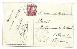 LAUSANNE 1911 POUR SAINT GERMAIN DE LA COUDRE ORNE FRANCE (  CACHET RONDE ARRIVEE ) CATHEDRALE, ED. LOUIS BURGY LAUSANNE - Covers & Documents
