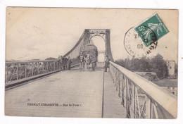 CPA Tonnay-Charente (17), Sur Le Pont, A Voyagé En 1909 - Andere Gemeenten