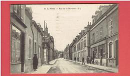 LE MANS 1926 RUE DE LA MARIETTE EPICERIE CARTE EN BON ETAT - Le Mans