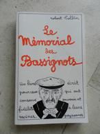Le Mémorial Des Bassignots ROBERT COLLIN Nogent En Bassigny Haute Marne - Champagne - Ardenne
