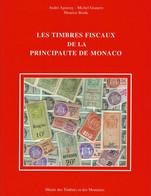 CAT.-/-002- CATALOGUE DES TIMBRES FISCAUX DE MONACO - TTB,   VOIR LES IMAGES POUR DETAILS - Revenue