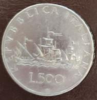 ITALIA REPUBBLICA  1959 LIRE 500 B CARAVELLE - 500 Lire