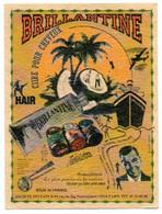 Publicité Pour La BRILLANTINE, Cire Pour Cheveux, HAIR, Société SYLVAIN à PARIS, à Base De Noix De Coco, Vanille, ... - Other
