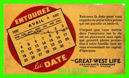 BUVARD - THE GREAT-WEST LIFE ASSURANCE COMPANY, WINNIPEG, MANITOBA -  AVRIL 1937 - - A