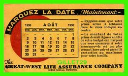 BUVARD - THE GREAT-WEST LIFE ASSURANCE COMPANY, WINNIPEG, MANITOBA -  AOÛT 1936 - - A