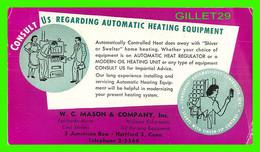 BUVARD - CONSULT US FOR AUTOMATIC HEATING EQUIPMENT - W. C. MASON & CO INC, HARTFORD, CO - - C