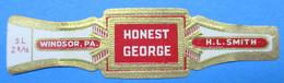 1 BAGUE DE CIGARE HONEST GEORGE WINDSOR. PA H. L. SMITH - Anelli Da Sigari