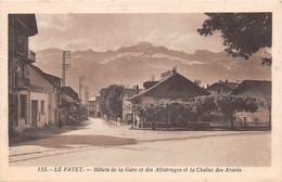 LE FAYET - Hôtels Dela Gare Et Des Allobroges Et La Chaîne Des Aravis - Other Municipalities