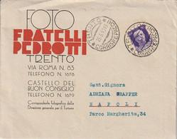 A79. Trento. 1940. Lettera Affrancata Con Imperiale C. 50.  Lettera PUBBLICITARIA. All'interno Carta Intestata. BELLA. - Marcophilia