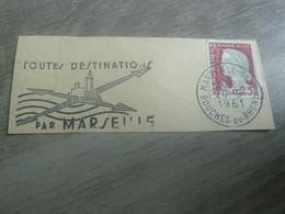Marseille - Toutes Destinations - Flamme Philatélique - Année 1961 - - Usati