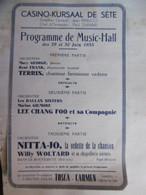 SETE CASINO KURSAAL PROGRAMME 1935 Dim 18 X 11.5 Cm A Finir De Décollé - Programma's