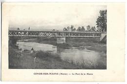 CONDE SUR MARNE - Le Pont De La Marne - Sin Clasificación