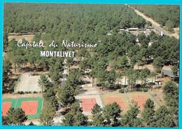 MONTALIVET Capitale Du Naturisme Vue Aérienne Du Complexe Sportif à L'intérieur Du Centre Hélio Marin - Altri Comuni