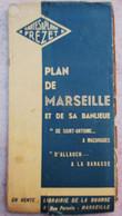 PLAN DE MARSEILLE 1942 & DE SA BANLIEUE DE SAINT-ANTOINE A MAZARGUES D'ALLAUCH A LA BARASSE - Other Plans