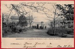 En L'état Carte Lettre Militaire 88 REMIREMONT Vosges - Bataillon De Chasseurs à Pied - Entrée Du Quartier * MILITARIA - Remiremont