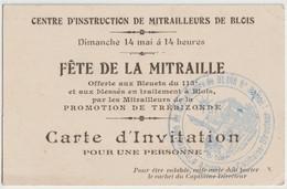 Militaria   Centre D'Instruction Mitrailleurs De Blois (41) Carte D'invitation Promotion Trebizonde  Cachet Du Capitaine - Eintrittskarten