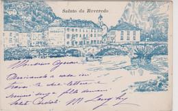 SALUTO DA ROVEREDO 1903 BELLA ! - Unclassified