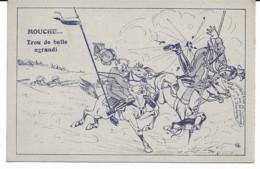 Carte Satyrique - Mouche... Trou De Balle Agrandi. - 1914-18